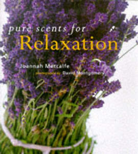 Pure Scents for Relaxation, Joannah Metcalfe, Used; Good Book