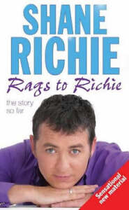 From Rags to Richie: The Story So Far by Shane Richie, Sue Crawford...