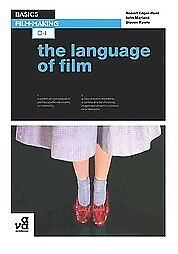Basics Film-making: The Language of Film by John Marlan