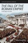 The Fall of the Roman Empire: Film and History by John Wiley & Sons Inc (Paperback, 2013)
