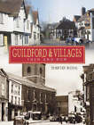 Guildford and Villages: Then and Now by David Rose (Hardback, 2003)