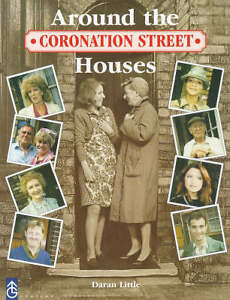 Coronation-Street-Around-the-Houses-Daran-Little-Used-Good-Book