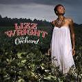 The Orchard von Lizz Wright (2008)