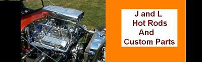J and L Hot Rods and Custom Parts