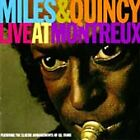 Miles & Quincy Live at Montreux by Miles Davis/Quincy Jones (CD, Aug-1993, Warner Bros.)