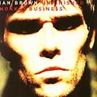 Unfinished Monkey Business by Ian Brown (CD, Feb-1998, Polydor)