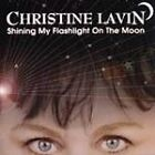 Shining My Flashlight on the Moon by Christine Lavin (CD, Feb-1997, Shanachie)