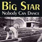 Big Star - Nobody Can Dance (Live Recording, 1999)