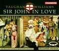 Sir John In Love von Northern Sinfonia Chorus,Hickox (2001)