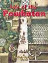 Life of the Powhatan von Rebecca Sjonger und Bobbie Kalman (2004, Taschenbuch)