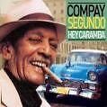 Hey Caramba von Compay Segundo (2006)