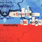 Deadweight - Stroking the Moon (2003)