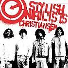 Christiansen - Stylish Nihilists (2003)
