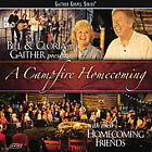 A Campfire Homecoming by Bill Gaither (Gospel) (CD, Feb-2008, Gaither Music Group)
