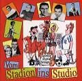 Vom Stadion Ins Studio von Various Artists (2000)