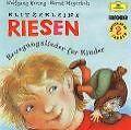 Klitzekleine Riesen - Bewegungslieder für Kinder von Hering,Wolfgang/meyerholz,Bernd,Wolfgang Hering & Bernd Meyerholz,Maerchen D