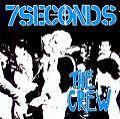 The Crew von 7 Seconds (1999)