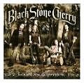 Folklore And Superstition von Black Stone Cherry (2008)