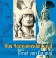 Das Hermannsdenkmal und Ernst von Bandel von Burkhard Meier (2000, Taschenbuch)