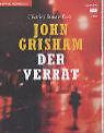 Der Verrat. 4 Cassetten von Charles Brauer, John Grisham (1998)