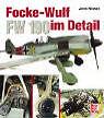 Focke-Wulf FW 190 im Detail von Jens Nissen (2002, Gebunden)