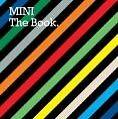MINI The Book. Englische A usgabe (2007, Gebundene Ausgabe)