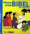Meine erste Bibel von Martina Merckel-Braun und Judith Arndt (2008, Gebunden)