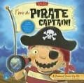I'm a Pirate Captain!: A Pretend Dress-Up Kit with Book(s) and Other von Samantha Chagollan (2006)