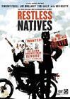 Restless Natives (DVD, 2005)