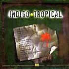 Various Artists - Indigo Tropical Collection (2000)