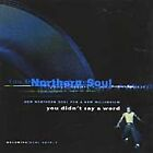 New Northern Soul For A New Millennium: You Didn't Say A Word (CD)