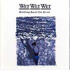 Wet Wet Wet - Holding Back the River (1992)