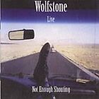 Wolfstone - Live! Not Enough Shouting (Live Recording, 2008)