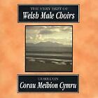 Very Best Of Welsh Male Choirs (Goreuon Corau Meibion Cymru) The (2010)