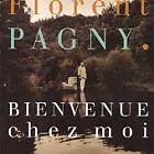 Florent Pagny - Bienvenue Chez Moi (2003)