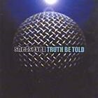 Shed Seven - Truth Be Told (2001)