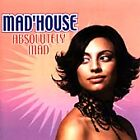 Mad'House - Absolutely Mad (2005)