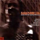Babatunde Lea - March of the Jazz Guerillas (2000)
