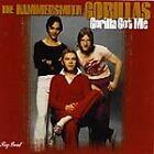 Hammersmith Gorillas - Gorilla Got Me (1999)