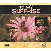To My Surprise - (2003) CD