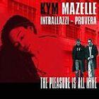 Kym Mazelle - Pleasure Is All Mine (2005)