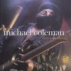 Michael Coleman - Do Your Thing! (2001)