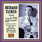 Richard Tauber - , Vol. 2 (I'm In Love With Vienna, 2001)