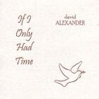 David Alexander - If I Only Had Time (2002)