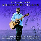Roger Whittaker - Evening With (2005)