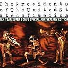 The Presidents of the United States of America - Pusa 1 (2005)