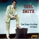 Carl Smith - Time Changes Everything (Mr. Country, 2006)