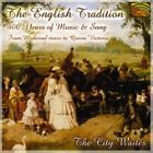 City Waites - English Tradition (400 Years of Music & Song, 2000)