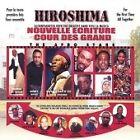 Nouvelle Ecriture - Hiroshima (2002)