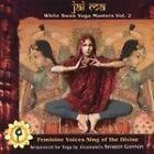 Various Artists - Jai Ma (White Swan Yoga Masters, Vol. 2, 2006)